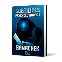 Subtilités psychologiques de Banacheck