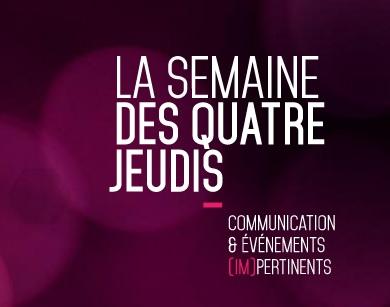 Agence événementielle à Lyon : La semaine des 4 jeudis