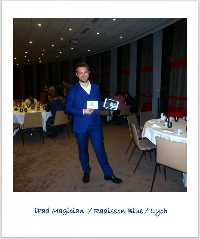 Magicien iPad à Lyon au Radisson Blu