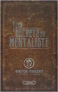 Les secrets du mentaliste de Viktor Vincent
